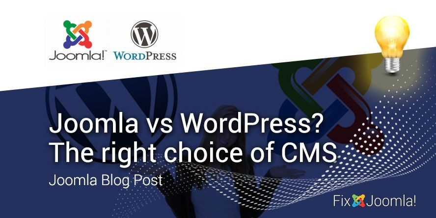 Joomla vs WordPress? The right choice of CMS in 2020!